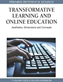 Transformative Learning and Online Education, T. Volkan Yuzer, 1615209859
