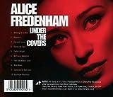 Under The Covers /  Alice Fredenham