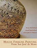 img - for Moche Fineline Painting from San Jos  de Moro (Monographs) book / textbook / text book
