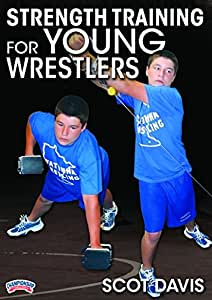 Scot Davis: Strength Training for Young Wrestlers (DVD)