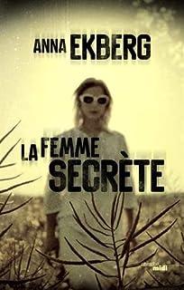 La femme secrète, Ekberg, Anna