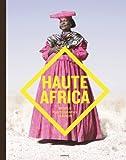 Haute Africa, Christophe de Jaegher and Ramona Van Gansbeke, 9401414580