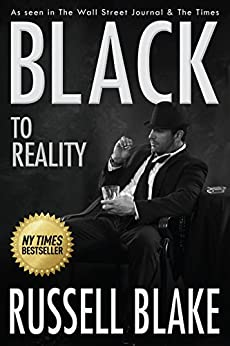 BLACK To Reality (Black 4) by [Blake, Russell]