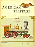 American Heritage:  The Magazine of History, Vol. 9, No. 1 (December, 1957)