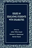 Issues in Educating Students With Disabilities (The LEA Series on Special Education and Disability)