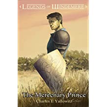 The Mercenary Prince (Legends of Windemere Book 9)