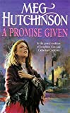 img - for A Promise Given by Meg Hutchinson (1999-01-07) book / textbook / text book