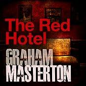 The Red Hotel: Sissy Sawyer Series, Book 3   Graham Masterton