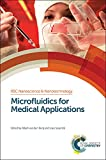 img - for Microfluidics for Medical Applications (Nanoscience & Nanotechnology Series) book / textbook / text book