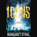 Icons | Margaret Stohl