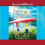 Half a Chance | Cynthia Lord