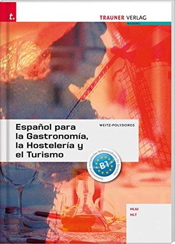 Español para la Gastronomía, la Hostelería y el Turismo: Ausgabe für Deutschland