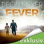 Fever: Die Suche des Nicolaas Storm | Deon Meyer