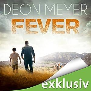 Deon Meyer - Fever: Die Suche des Nicolaas Storm