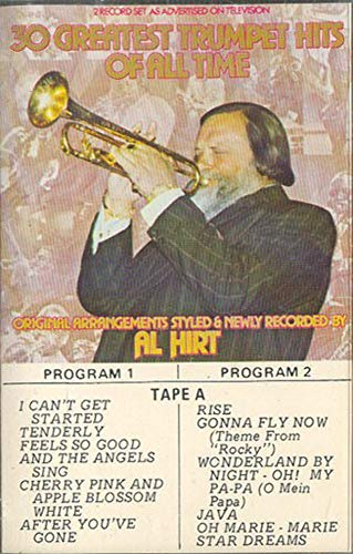 Al Hirt: 30 Greatest Trumpet Hits of All Time - #A Cassette Tape