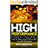 High Performance Forex Trading: How To Make Large Profits Using Low Risk Strategies