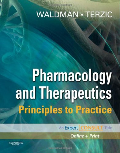Pharmacology and Therapeutics: Principles to Practice (Expert Consult Title: Online + Print)