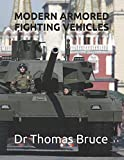 MODERN ARMORED FIGHTING VEHICLES