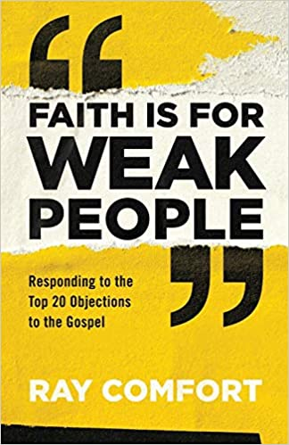 Faith Is for Weak People: Responding to the Top 20