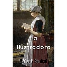 La Ilustradora: Romántica histórica (Spanish Edition)