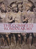The Complete Roman Army, Adrian Goldsworthy, 0500288992