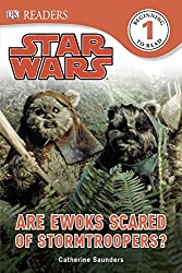 DK Readers L1: Star Wars: Are Ewoks Scared of Stormtroopers?