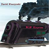 Kif Express by David Fiuczynski (2008-11-18)