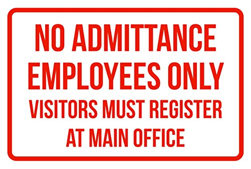 No Admittance Employees Only Visitors Must Registers At Man Office No Parking Business Signs Red - 12x18 - Plastic from iCandy Products Inc