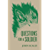 Questions for a Soldier (Old Man's War)