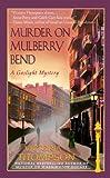 Murder on Mulberry Bend: A Gaslight Mystery
