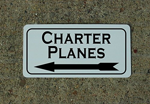 CHARTER PLANES w LEFT Arrow Vintage Retro Art Deco Style Metal Sign for Airport Air Plane Hangar Hotel Motel Bar or Restaurant Highway Motel HWY Gas Service Station (Air Plane Motels)