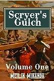 Scryer's Gulch: Magic in the Wild, Wild West: Episodes 1-53