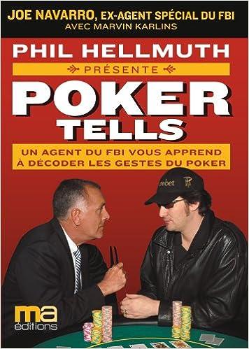 Livre Poker tells - Un agent du FBI vous apprend à décoder les gestes du Poker pdf ebook