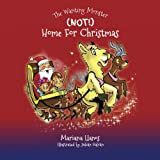 (Not) Home for Christmas (The Wanting Monster) (Volume 2)