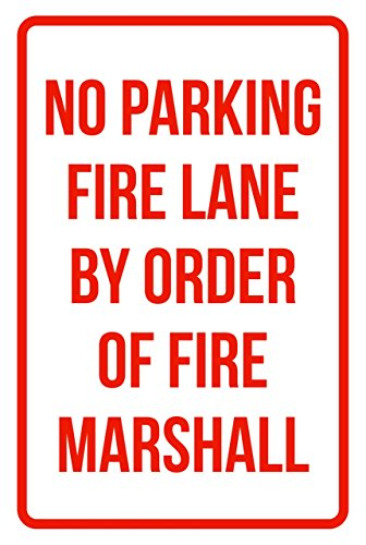 iCandy Products Inc No Parking Fire Lane by Order of Fire Marshall Business Safety Traffic Signs Red - 12x18 - Metal