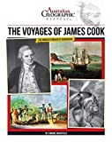 Aust Geographic History: The Voyages Of James Cook: History Year 4