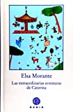 img - for Las extraordinarias aventuras de Caterina (Spanish Edition) book / textbook / text book