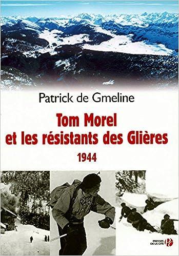 En ligne Tom Morel, héros des Glières epub pdf