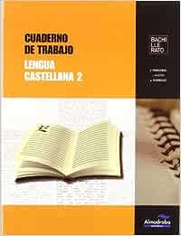 Cuaderno de trabajo Lengua castellana 2 (Cuadernos de Bachillerato) - 9788483088227