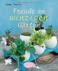 Freude an winzigen Gärten: Ungewöhnliche Pflanzideen für drinnen und draußen