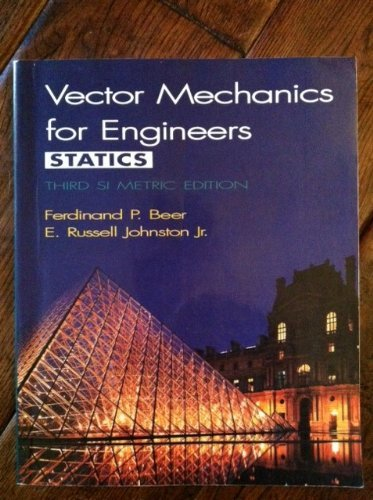 Download Vector Mechanics for Engineers Statics, Third SI Metric