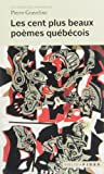 Cent Plus Beaux Poemes Quebecois