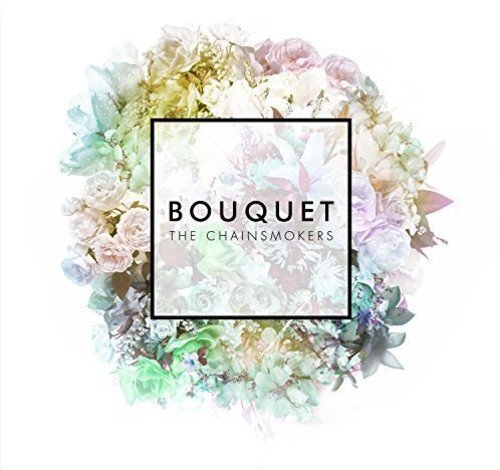 CD : The Chainsmokers - Bouquet (Canada - Import)