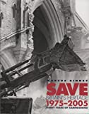 Save Britain's Heritage: Thirty Years of Campaigning