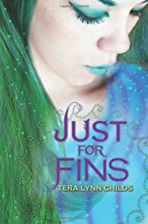 Just for Fins (Forgive My Fins)