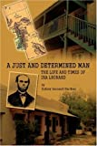 A Just and Determined Man, Sidney Gardner, 0595452027