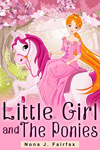 Little Girl and The Ponies (Little Girl and The Ponies Series Book 1) (Ducks Special Edition Unlimited)