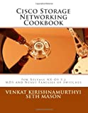 Cisco Storage Networking Cookbook, Seth Mason, 146646318X