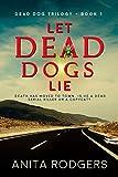 Let Dead Dogs Lie: a Psychological Thriller (The Dead Dog Trilogy Book 1)