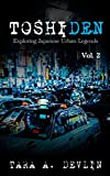 Toshiden: Exploring Japanese Urban Legends: Volume